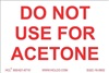 Do Not Use For Acetone