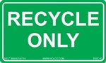 Recycle Only Label | HCL Labels, Inc