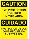 Caution Sign - Eye Protection Required In This Area