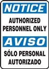 Notice Sign - Authorized Personnel Only