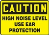Caution Sign - High Noise Level Use Ear Protection