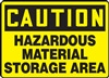 Black And Yellow Caution Sign - Hazardous Material Storage Area