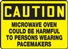 Caution Sign - Microwave Oven Could Be Harmful