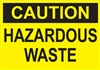 Caution Sign - Hazardous Waste