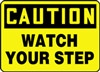 Yellow Caution Sign - Watch Your Step