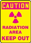 Caution Sign - Radiation Area Keep Out Sign