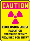 Caution Sign - Exclusion Area