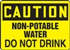 Caution Sign - Non-Potable Water Do Not Drink