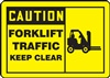 Caution Sign with Graphic - Forklift Traffic Keep Clear