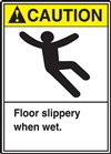 ANSI Caution Sign - Floor Slippery When Wet