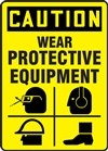 Caution Sign - Wear Protective Equipment With Graphics