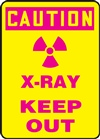 Caution Sign - X-Ray Keep Out