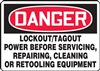 Danger Sign - Lock-Out/Tag-Out Power Before Servicing