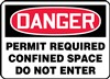 Danger Sign - Permit Required Confined Space Do Not Enter