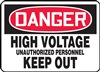 Danger Sign - High Voltage Unauthorized Personnel Keep Out
