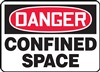 Danger Sign - Confined Space
