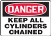 Danger Sign - Keep All Cylinders Chained