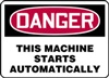Danger Sign - This Machine Starts Automatically