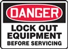 Danger Sign - Lock Out Equipment Before Servicing