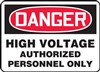Danger Sign - High Voltage Authorized Personnel Only