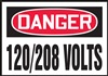 Danger Sign - 120/208 Volts