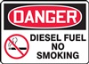 Danger Sign - Diesel Fuel No Smoking