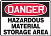 Danger Sign - Hazardous Material Storage Area