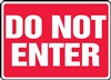 Do Not Enter Sign, Inc
