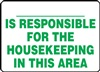 Notice Sign - Responsible For Housekeeping