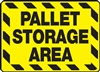 Safety Sign - Pallet Storage Area