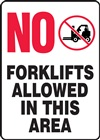 Safety Sign - No Forklifts Allowed In This Area