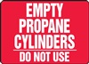 Safety Sign - Empty Propane Cylinders Do Not Use