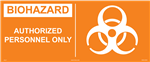 Biohazard Label - Authorized Personnel Only