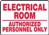 Safety Sign - Electrical Room Authorized Personnel Only