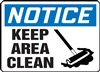 Notice Sign - Keep Area Clean With Broom Symbol