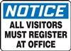 Notice Sign - All Visitors Must Register At Office