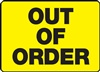 Safety Sign - Out Of Order