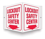 Safety Sign - Lockout Safety Center Projecting