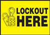 Safety Sign - Lockout Here
