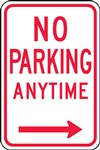 Safety Sign - No Parking Anytime (Right Arrow)