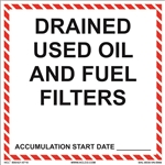 Drained Used Oil And Fuel Filters Label