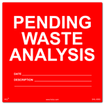 Pending Waste Analysis Label