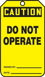 Caution Do Not Operate
