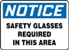 Notice Sign - Safety Glasses Required In This Area