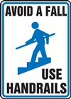 Notice Sign - Avoid A Fall Use Handrails