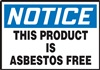 Notice Sign - This Product Is Asbestos Free
