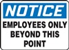 Notice Sign -  Employees Only Beyond This Point | HCL