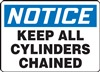 Notice Sign - Keep All Cylinders Chained