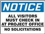 Notice Sign - All Visitors Must Check In