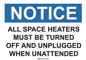 Notice Sign - All Space Heaters Label